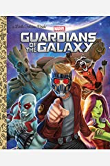 Guardians of the Galaxy (Marvel: Guardians of the Galaxy) (Little Golden Book) Kindle Edition