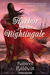 Harbor for the Nightingale: A Stranje House Novel (THE STRANJE HOUSE NOVELS Book 4) Kindle Edition