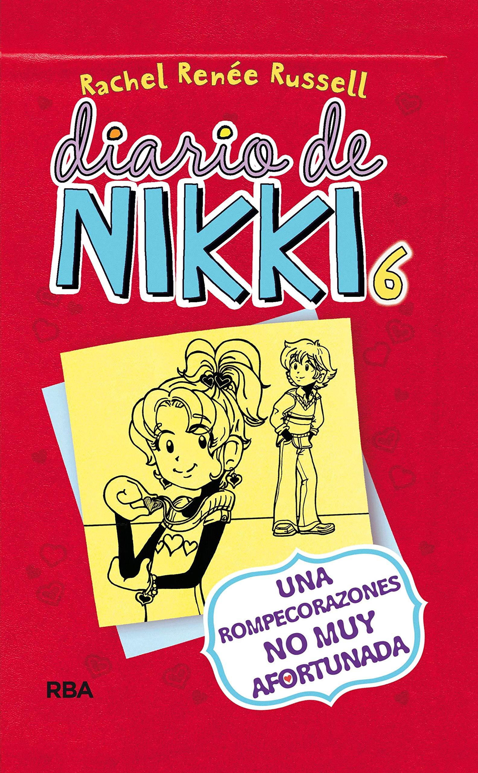 Diario De Nikki 6 Una Rompecorazones No Muy Afortunada Una Rompecorazones No Muy Afortunada Spanish Edition Russell Rachel Rénee Llasat Botija Isabel 9788427204447 Books