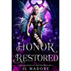 Honor Restored: A Paranormal Reverse Harem Romance (Guardians of the Fae Realms Book 9)