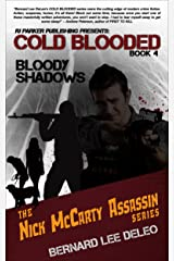 Cold Blooded Assassin Book 4: Bloody Shadows (Nick McCarty Assassin Series) Kindle Edition