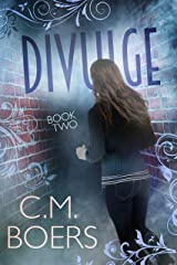 Divulge (The Obscured series Book 2) Kindle Edition