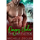 Dragons Under the Mistletoe: A Space Dragons Fated Mates Holiday Story (Space Dragons Seek Mates)