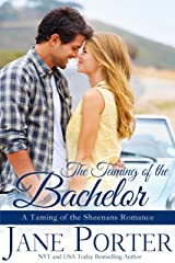 The Taming of the Bachelor (Taming of the Sheenans Book 4) Kindle Edition