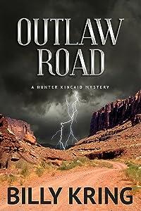 Outlaw Road (A Hunter Kincaid Series Book 2)