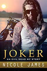 JOKER: An Evil Dead MC Story (The Evil Dead MC Series Book 9) Kindle Edition