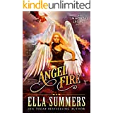 Angel Fire (Immortal Legacy Book 1)