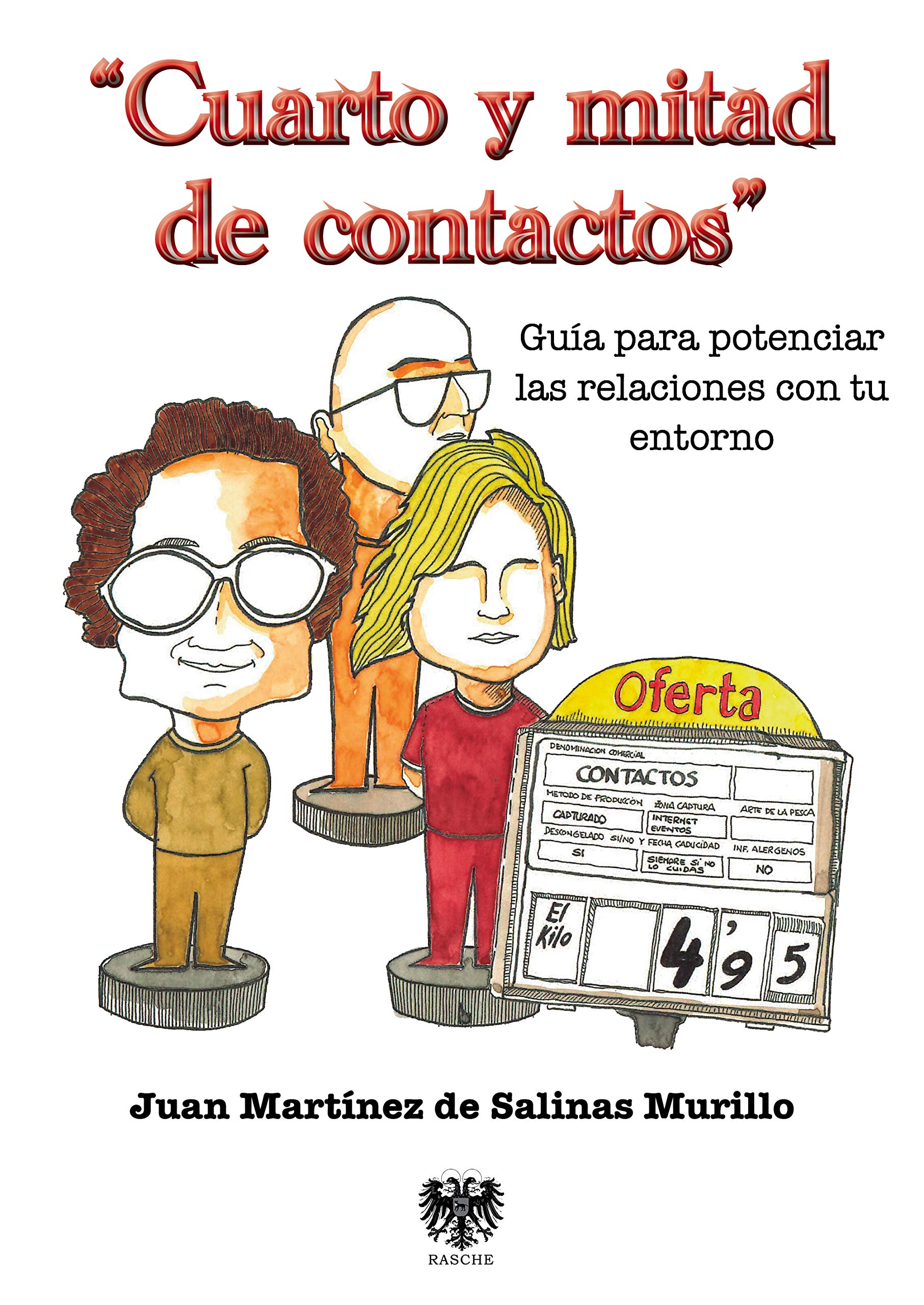 Cuarto Y Mitad De Contactos: Amazon.es: Juan Martínez De Salinas, Juan Martínez De Salinas: Libros