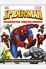 Spider-Man Character Encyclopaedia: More Than 200 Heroes and Villains from Spider-Man's World Hardcover
