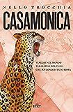 Casamonica. Viaggio nel mondo parallelo del clan che ha conquistato Roma