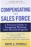 Compensating the Sales Force: A Practical Guide to Designing Winning Sales Reward Programs, Second Edition