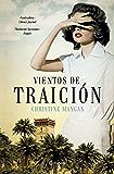 Vientos de traición (Volumen independiente) (Spanish Edition)