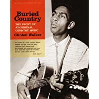 Buried Country: The Story of Aboriginal Country Music