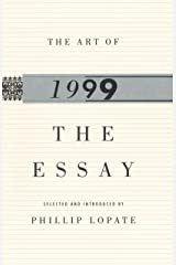 The Art of the Essay, 1999 (The Anchor Essay Annual Series) Paperback