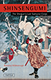 Shinsengumi: The Shogun's Last Samurai Corps (English Edition)