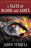 A Taste of Blood and Ashes (Jared McKean Mystery) (A Jared Mckean Mystery)