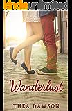 Wanderlust (A Love & Coffee Adventure)