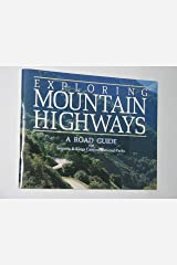 Exploring mountain highways: A road guide to Sequoia and Kings Canyon national parks Unknown Binding