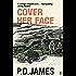 Cover Her Face (Inspector Adam Dalgliesh Book 1)