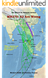 MH370: 63 Are Wrong: The Search for Malaysia Airlines