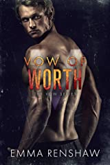 Vow of Worth (Vow Series Book 6) Kindle Edition