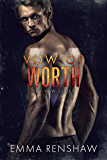 Vow of Worth (Vow Series Book 6)