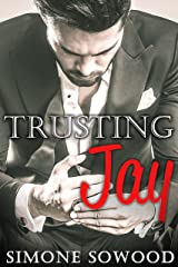 Billionaire's Secret: Trusting Jay: (A Chicago Suits Romance) (Loving Jay Book 1) Kindle Edition