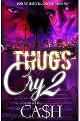 Thugs Cry 2 Kindle Edition