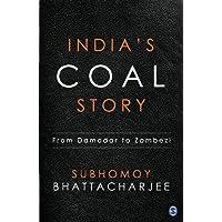 India's Coal Story: From Damodar to Zambezi