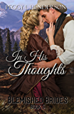 In His Thoughts: Blemished Brides Book 5