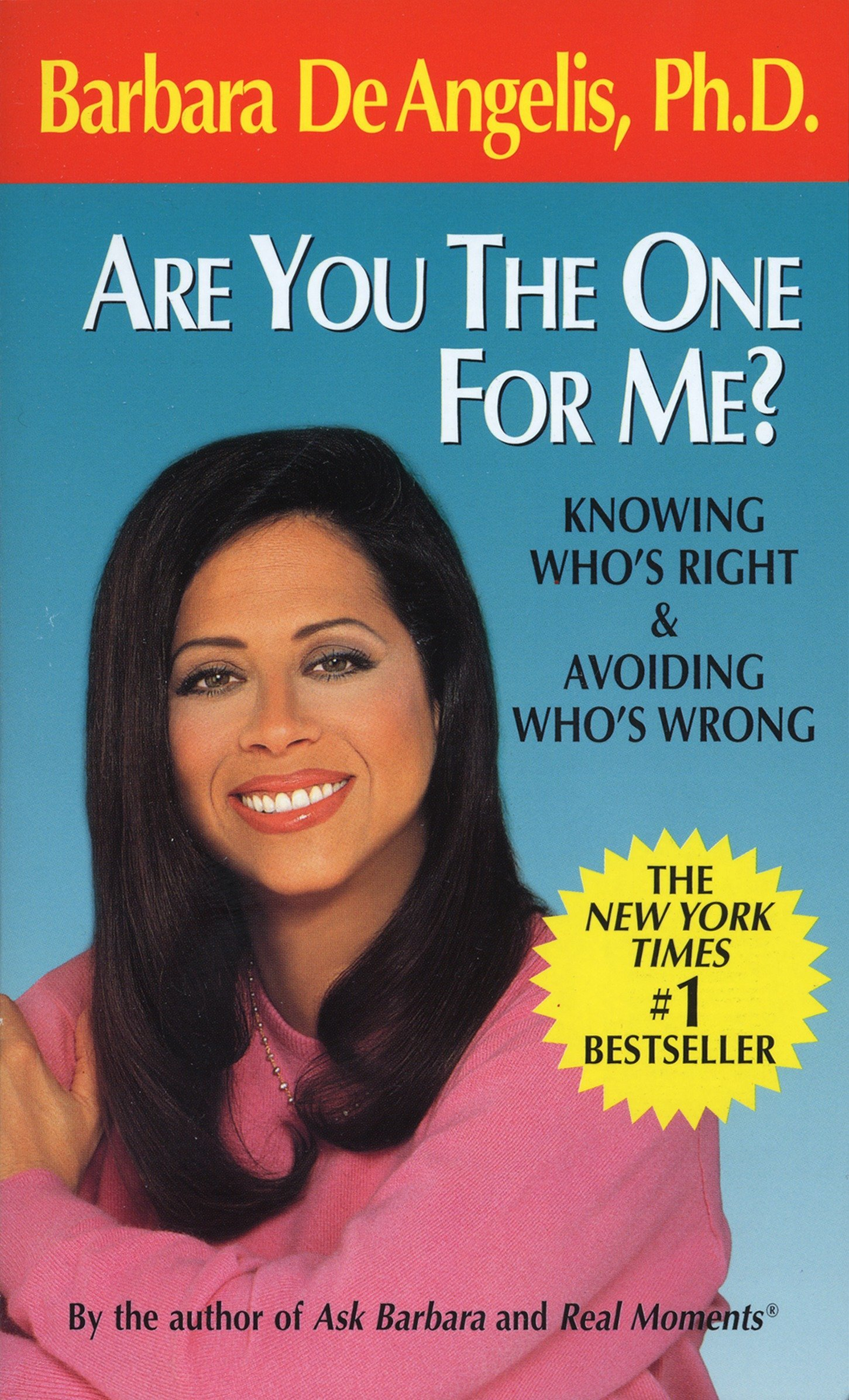 Are You the One for Me?: Knowing Who's Right and Avoiding Who's Wrong: De  Angelis, Barbara: 9780440215752: Amazon.com: Books