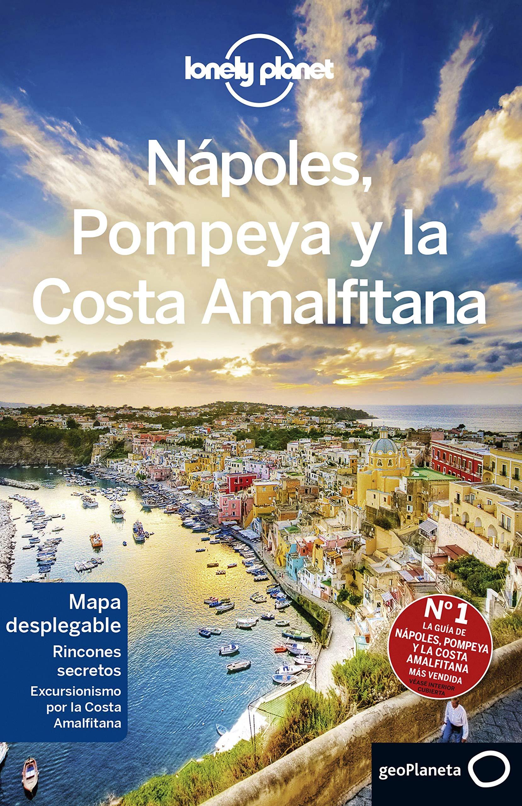 Nápoles, Pompeya y la Costa Amalfitana 3 (Guías de País Lonely Planet)
