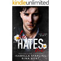He Hates Me: A Dark Stalker Romance (Hate & Love Duet Book 1)
