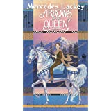 Arrows of the Queen ( The Heralds of Valdemar, Book 1)