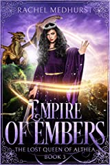 Empire of Embers (The Lost Queen of Althea Book 3) Kindle Edition