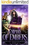 Empire of Embers (The Lost Queen of Althea Book 3)