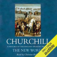 The New World: A History of the English Speaking Peoples, Volume II