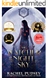 The Watcher of the Night Sky: A High Fantasy Romance Adventure (The Aronia Series Book 1)