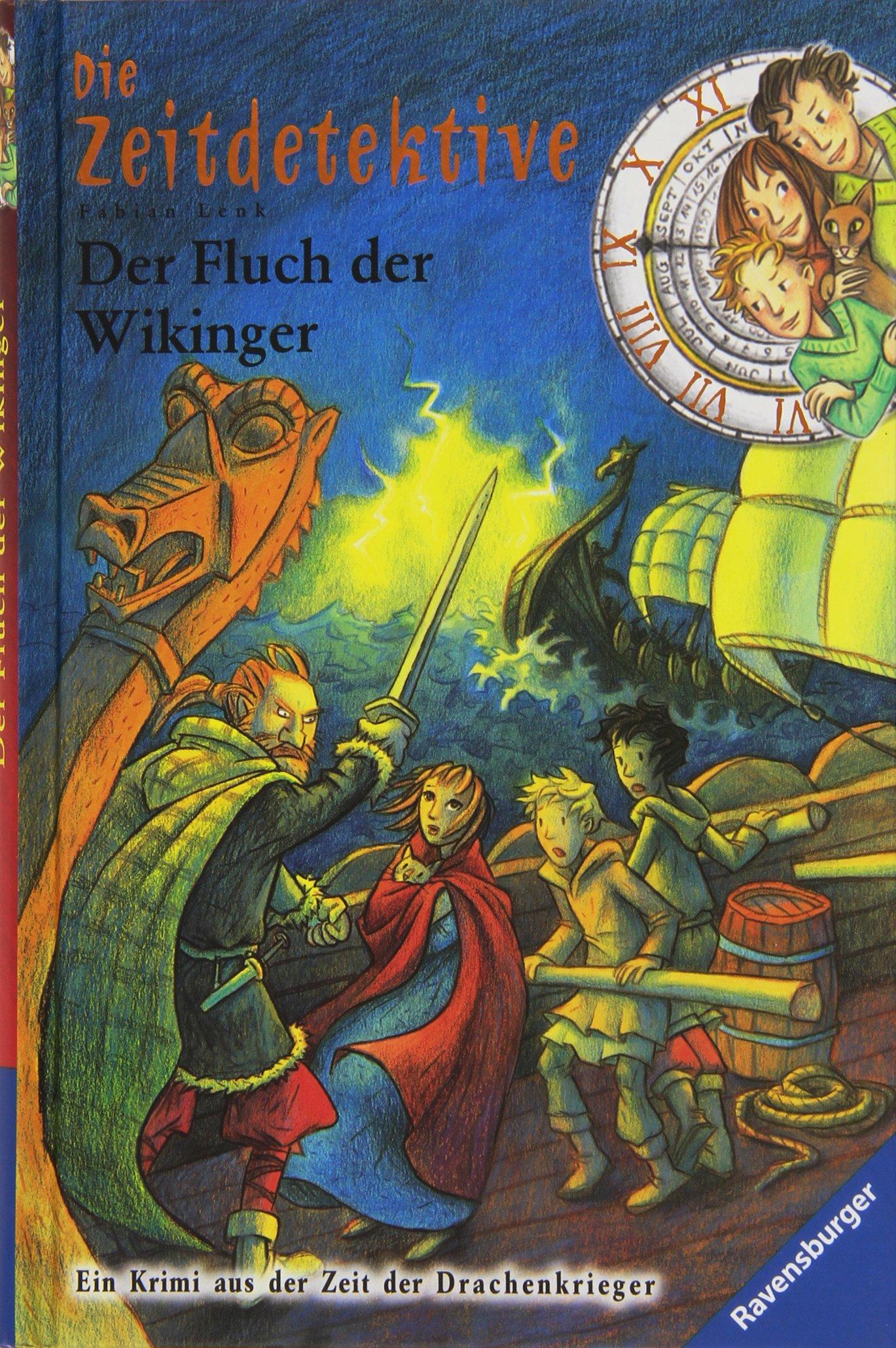 Der Fluch der Wikinger (Die Zeitdetektive, Band 24)