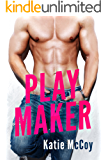 Play Maker: A Sports Romantic Comedy Novel