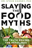 Slaying The Food Myths