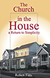 The Church in the House: A Return to Simplicity