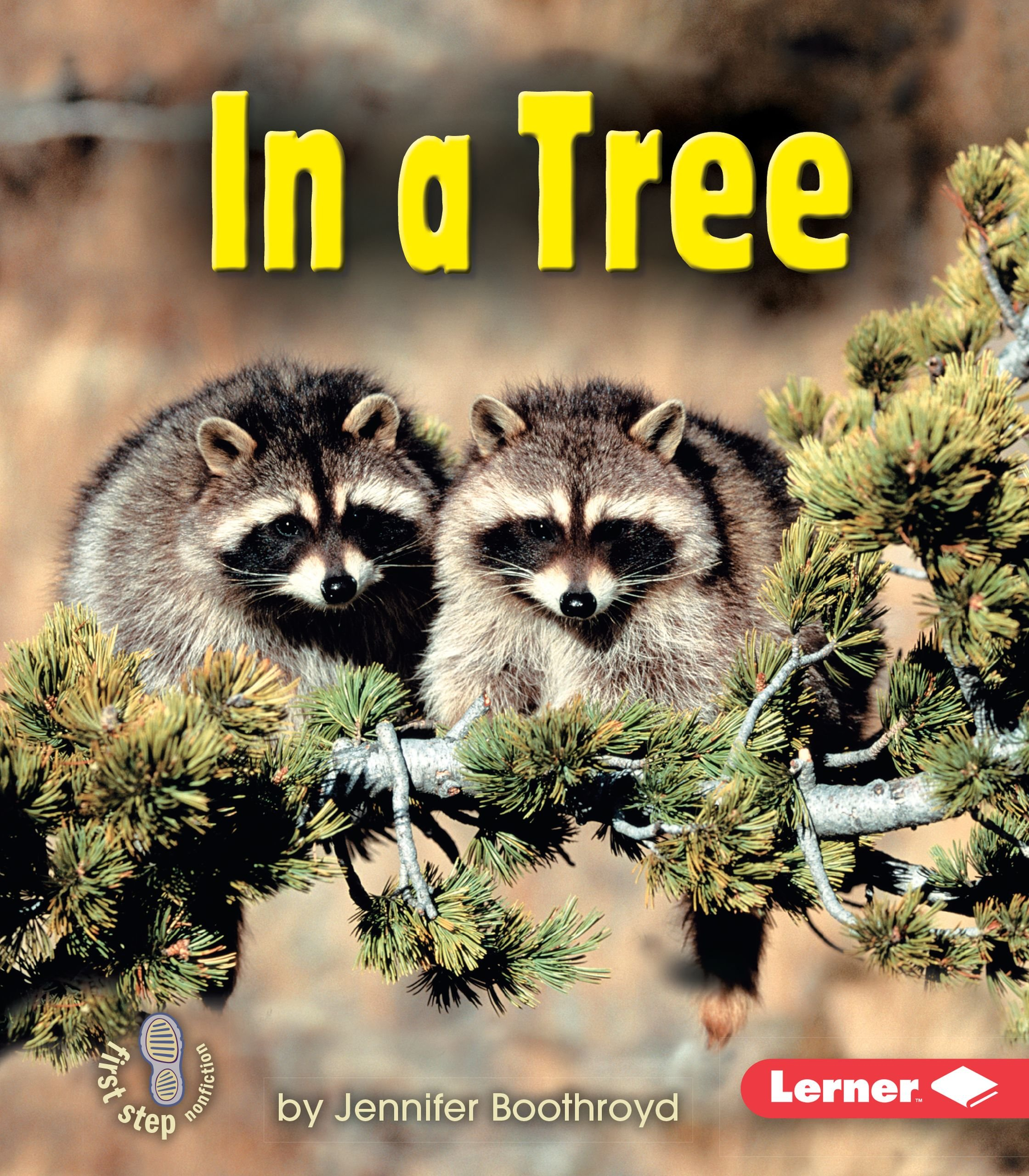 In a Tree (First Step Nonfiction: Animal Homes) ebook