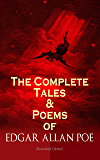 The Complete Tales & Poems of Edgar Allan Poe (Illustrated Edition): Annabel Lee, Ligeia, The Sphinx, The Raven, The Fall of the House of Usher, The Tell-tale ... Poetic Principle, Eureka… (English Edition)
