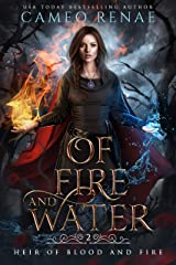 Of Fire and Water (Heir of Blood and Fire Book 2) Kindle Edition