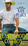 The Last Good Cowboy (Morgan Ranch)
