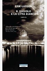 Il diavolo e la città bianca (Italian Edition) Kindle Edition