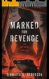 Marked for Revenge: An Art Heist Thriller (Zelda Richardson Mystery Series Book 3)