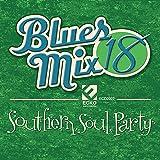 Blues Mix 18 Southern Soul Party