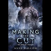 Making the Cut (Sons of Templar MC Book Book 1)